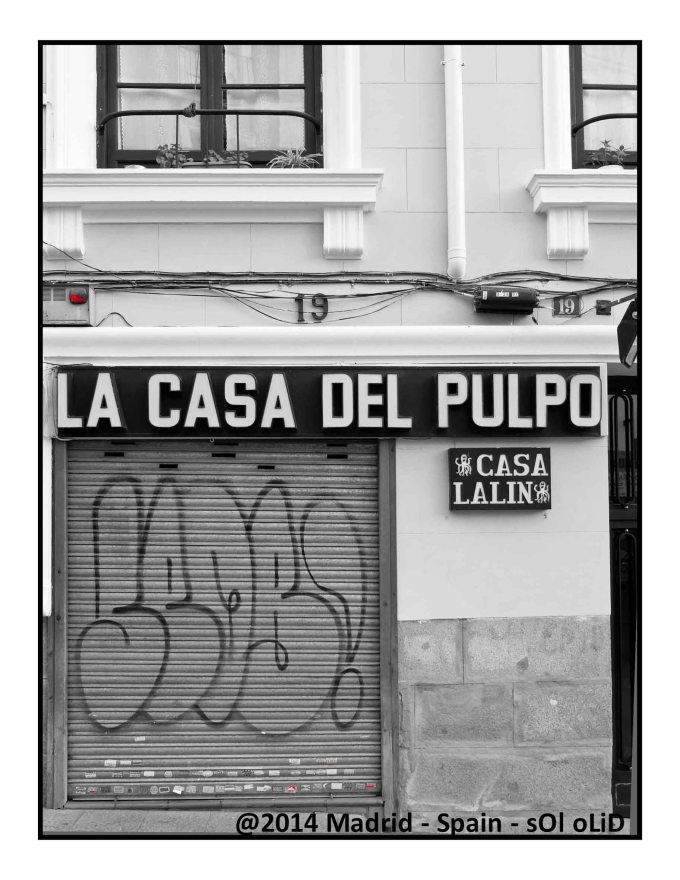 """""""Casa del Pulpo"""" Octopus's House. You can eat octopus here. Its a typical TAPA from Madrid"""